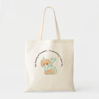 Freedom is my yearning. tote bag