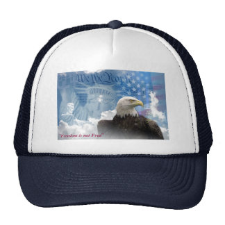 """""""Freedom is Not Free"""" Hats"""