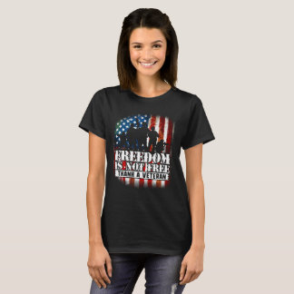 Freedom is Not Free - Thank a Veteran T-Shirt