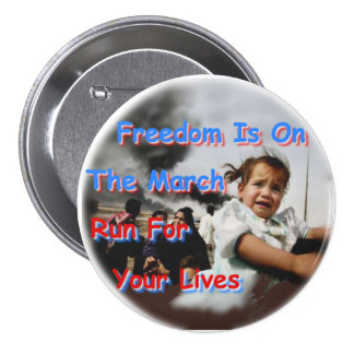 Freedom Is On The March 7.5 Cm Round Badge