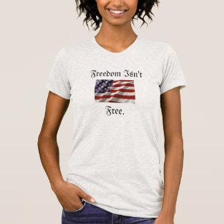 Freedom Isn't FreeT-Shirt Tshirt