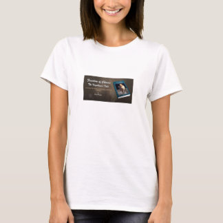 freedom of choices T-Shirt