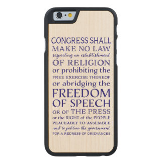 Freedom of Speech Carved Maple iPhone 6 Case