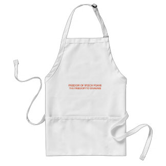 FREEDOM OF SPEECH MEANS.. APRON