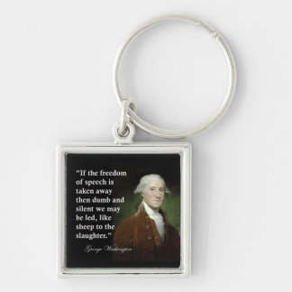 Freedom of Speech Quote by George Washington Key Ring