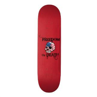 Freedom or death skateboards