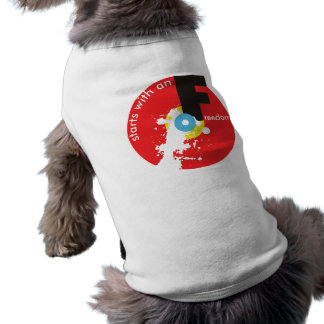 Freedom Starts pet shirt