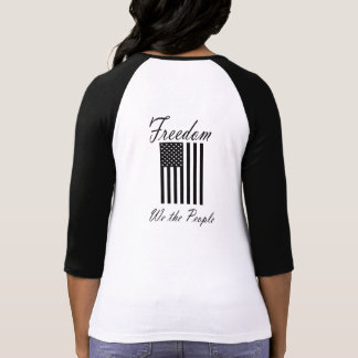 Freedom We the People T-Shirt
