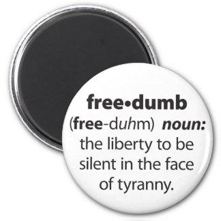 Freedumb 6 Cm Round Magnet
