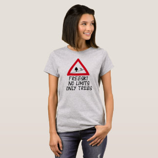 Freeski NO of limit only trees ladies shirt