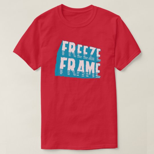 Freeze Frame Retro Typography  Graphic Pop Culture T-Shirt