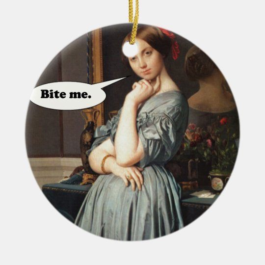 French Aristocrat Says: Bite Me Ceramic Ornament
