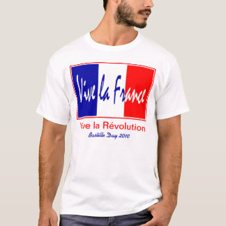 French Bastille Day, July 14, Vive La France! T-Shirt
