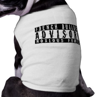 French Bulldog Advisory Noxious Fumes Shirt