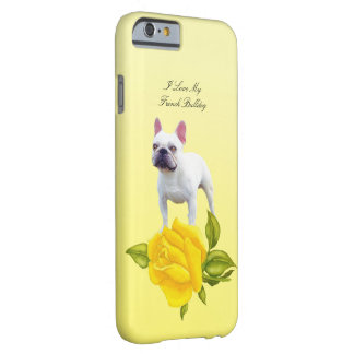 French Bulldog and yellow roses Barely There iPhone 6 Case