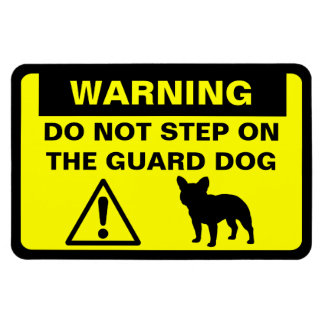French Bulldog Humorous Guard Dog Warning Magnet