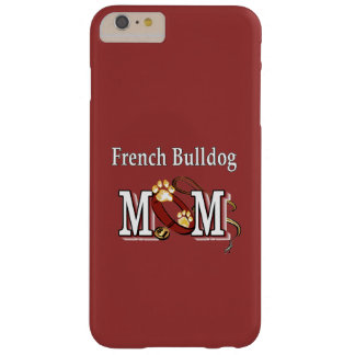 French Bulldog Mum Gifts Barely There iPhone 6 Plus Case
