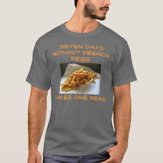 French Fries/Weak Shirt