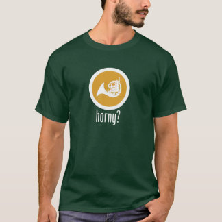 French Horn Horny T-shirt