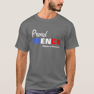 French made in America T-Shirt