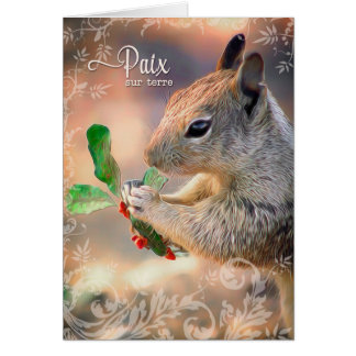 French - Peace on Earth Squirrel and Holly Card