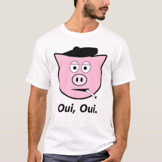 French pig. Oui, oui. T-Shirt
