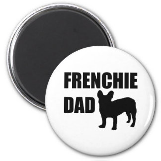 Frenchie Dad Magnet