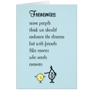 Frenemies – a funny feel better soon poem card