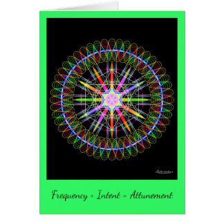Frequency + Intent = Attunement Card