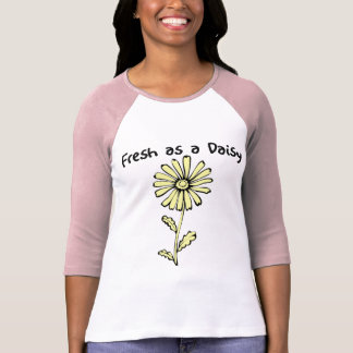 Fresh as a Daisy T-Shirt