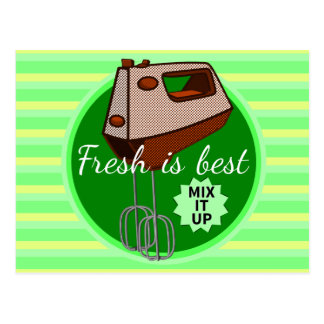 Fresh is best retro mixer design postcard