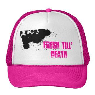 Fresh till' Death Trucker Hat