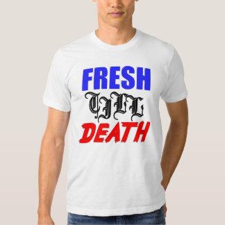 fresh till death tees