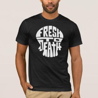 Fresh to Death T-Shirt