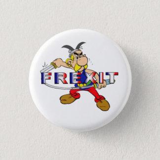 frexit 3 cm round badge