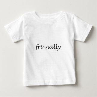Fri-nally Baby T-Shirt