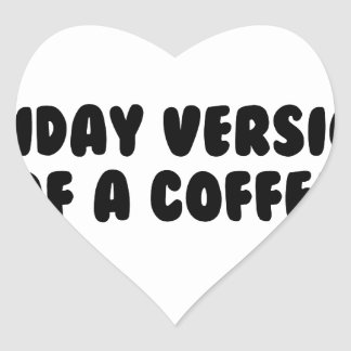 Friday Coffee Heart Sticker