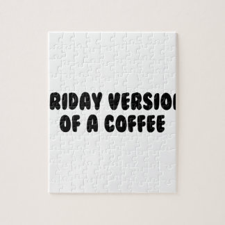 Friday Coffee Jigsaw Puzzle