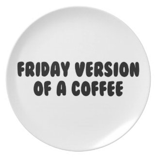 Friday Coffee Plate