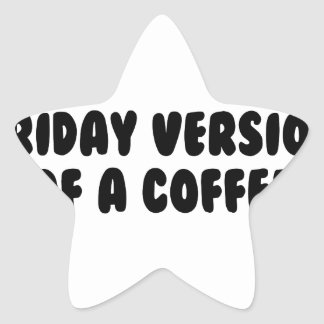 Friday Coffee Star Sticker