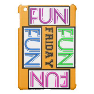 Friday! Fun Fun Fun Fun! iPad Mini Case