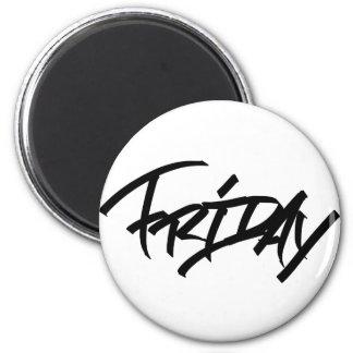 Friday graffiti tag magnet