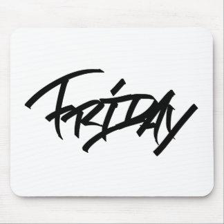 Friday graffiti tag mouse pad