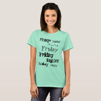 Friday in different fonts in black text collage T-Shirt