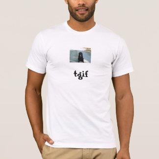 FRIDAY, tgif T-Shirt