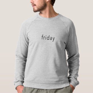 Friday, Weekday Word sweater Tee slogan Grey