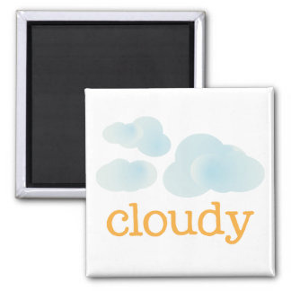 Fridge Weather - CLOUDY Square Magnet