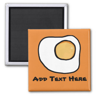 Fried Egg, add text Magnet