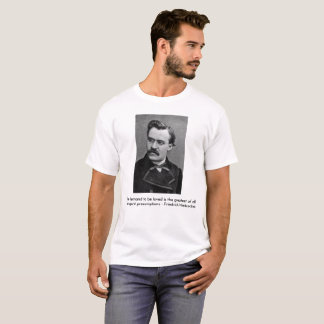 Friedrich Nietzsche quote 1 T-Shirt