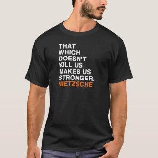 friedrich wilhelm nietzsche quote T-Shirt